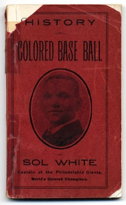 Sol White's 1907 History of Colored Baseball