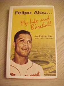 Felipe Alou, My Life in Baseball