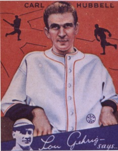 Carl Hubbell.