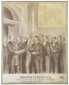 Cap Anson Meets Grover Cleveland