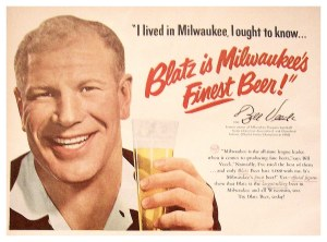Bill Veeck for Blatz.