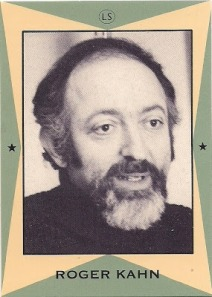 Roger Kahn.