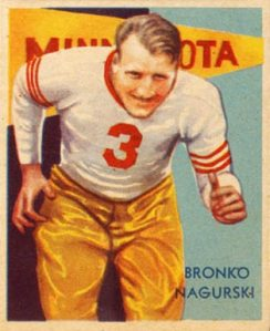 Bronko Nagurski, 1935 National Chicle card