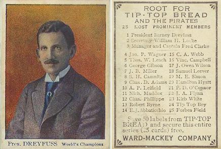 Barney Dreyfuss Tip-Top Bread Card, 1910