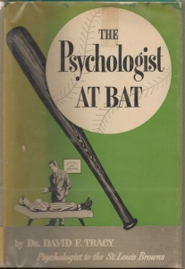Tracy, Psychologist at the Bat