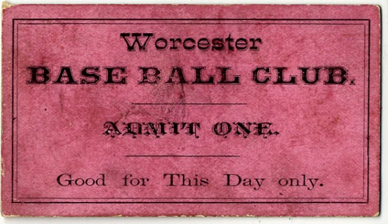 Worcester Base Ball Club, game ticket, ca. 1880.