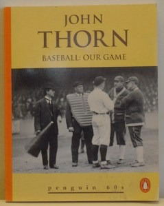Baseball, Our Game, Thorn