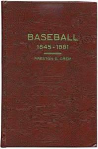 Orem, Baseball 1845-1881
