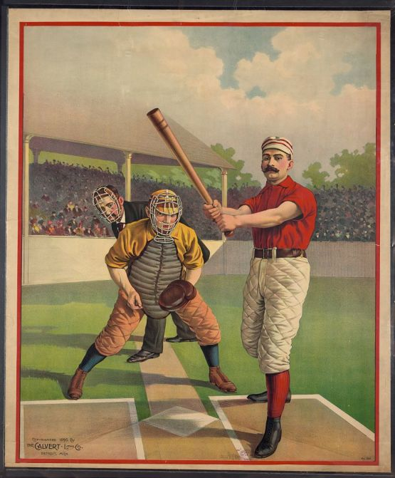 13. Calvert Litho, 1895; full sheet base ball poster no. 281
