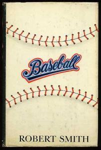 Baseball, Robert Smith, 1970