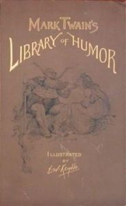 Mark Twain's Library of Humor, 1888