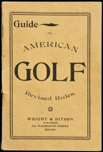 Wright & Ditson Guide to American Golf